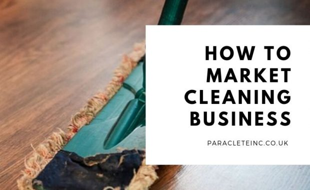 How to Market Cleaning Business